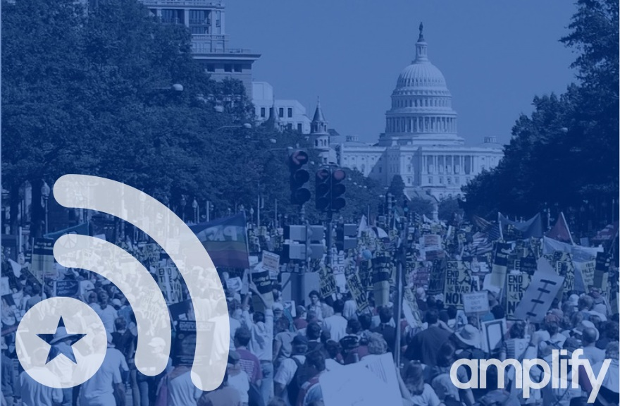 Amplify app - Washington DC protest scene